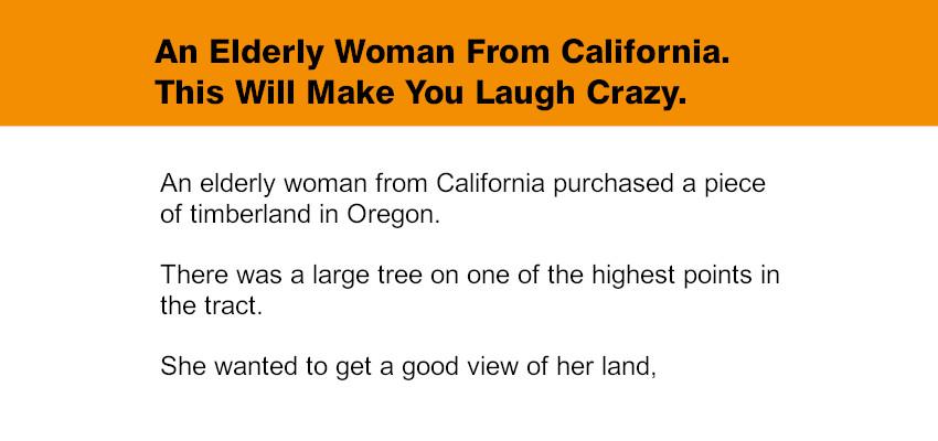 An Elderly Woman From California.